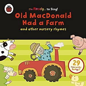 Old MacDonald Had a Farm and Other Classic Nursery Rhymes Audiobook
