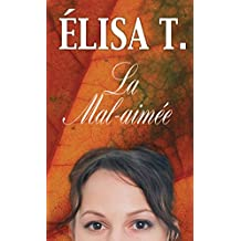 La Mal-aimée (French Edition)