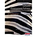 Software Development Pathway for the IPRO Certificate for IT Practitioners: With Visual Basic and Java Level 2 by Mr Peter Blundell (2006-07-24)