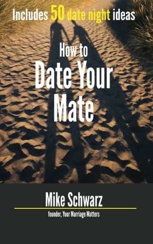 How to Date Your Mate