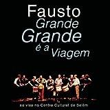 Grande Grande E a Viagem by Fausto (1999-10-18)
