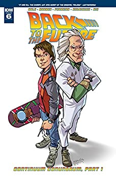 Back to the Future #6 by [Gale, Bob]