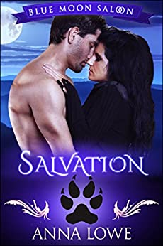 Salvation (Blue Moon Saloon Book 4) by [Lowe, Anna]