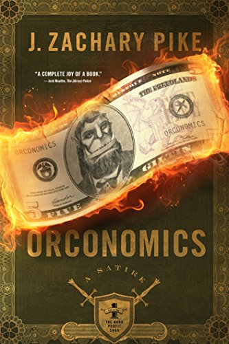 Orconomics: A Satire (The Dark Profit Saga Book 1) cover