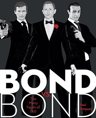 Bond vs. Bond: The Many Faces of - Years James Bond