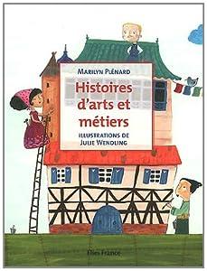 """Afficher """"Histoires d'arts et métiers"""""""