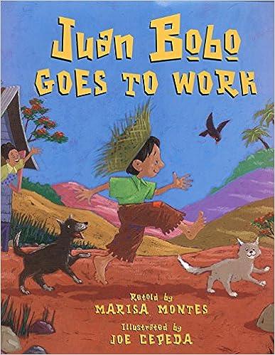 Juan Bobo Goes To Work por Marisa Montes epub