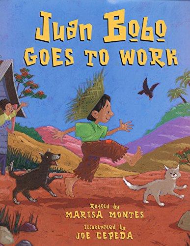 Juan Bobo Goes to Work: A Puerto Rican Folk Tale -