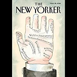The New Yorker, March 28th 2016 (Siddhartha Mukherjee, Andrew O'Hagan, Jeffrey Toobin)