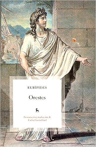Kostenloses Online-Buch zum Herunterladen Orestes (Spanish Edition) PDB