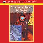 Love Is a Racket   John Ridley