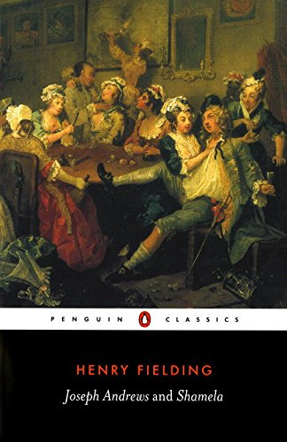 Joseph Andrews and Shamela (Penguin Classics)