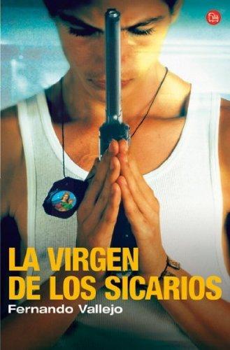 La virgen de los sicarios / Our Lady of the Assassins (Spanish Edition)