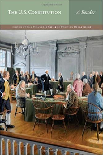 The U.S. Constitution: A Reader 1st (first) by Hillsdale College Politics Faculty (2012)
