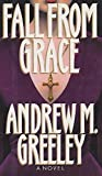 Fall from Grace, Andrew M. Greeley, 0399137238