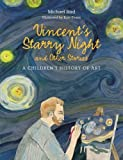 Vincent's Starry Night and Other Stories: A Children's History of Art by Michael Bird (2016-08-08)