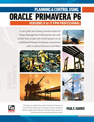[BOOK] Planning and Control Using Oracle Primavera P6 Versions 8 to 17<br />PDF
