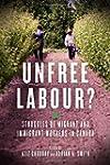 Unfree Labour?: Struggles of Migrant...