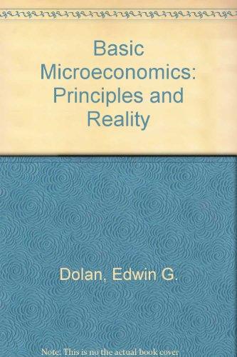 Basic microeconomics,: Principles and reality