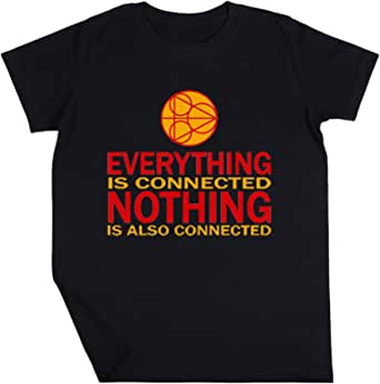 Everything Is Connected, Nothing Is Also Connected Niño Niña Unisexo Negro Camiseta Manga Corta Kids Black T-Shirt