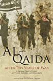 Al-Qaida after Ten Years of War, , 0160902991