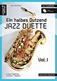 Ein halbes Dutzend Jazz Duette - Vol.1 - Altsaxophon: 6 Jazz Playalongs - Fulltrack + Playback (inkl. Audio CD)