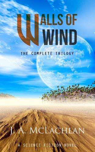 Walls of Wind: The Complete Trilogy: An Alien Science Fiction Novel