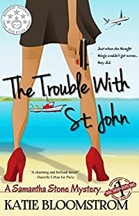 The Trouble With St. John by Katie Bloomstrom ebook deal