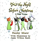 img - for Twas the Night Before Christmas: A Feline Version book / textbook / text book