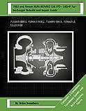 2002 and Newer ALFA ROMEO 156 JTD - 140HP Turbocharger Rebuild and Repair Guide: 716665-0002, 716665-5002, 716665-9002, 716665-2, 55191934