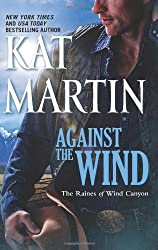 Against the Wind (The Raines of Wind Canyon Book 1)