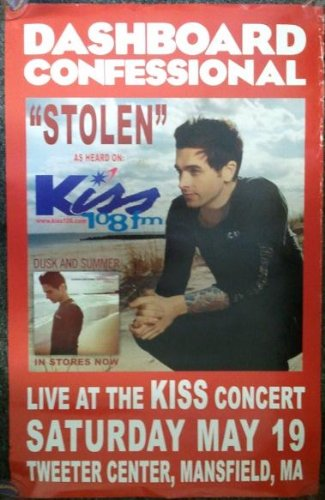 Dashboard Confessional - Stolen As Heard On Kiss Fm Poster