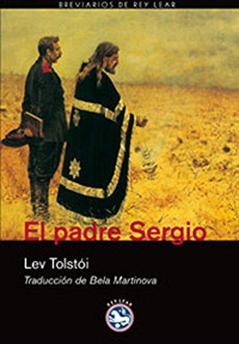 El padre Sergio (Breviarios de Rey Lear nº 21) (Spanish Edition)