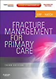 Fracture Management for Primary Care E-Book (Expert Consult)