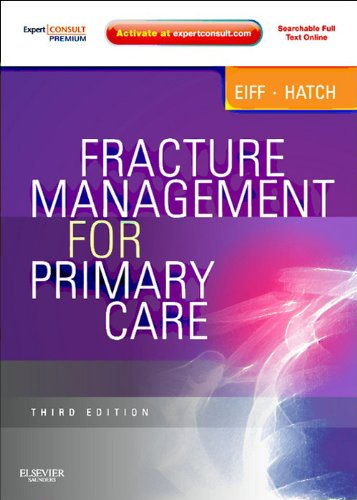 Fracture Management for Primary Care E-Book: Expert Consult - Online and Print ()