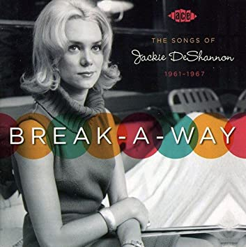 Image result for jackie deshannon breakaway