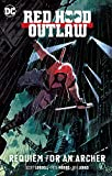 img - for Red Hood: Outlaw Vol. 1: Requiem for an Archer (Red Hood: Outlaws) book / textbook / text book