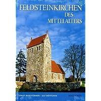 Feldsteinkirchen des Mittelalters