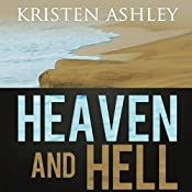 Heaven and Hell | Kristen Ashley