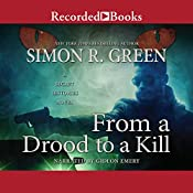 From a Drood to a Kill: A Secret Histories Novel | Simon R. Green