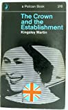 img - for The Crown and the Establishment book / textbook / text book