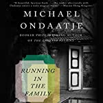 Running in the Family | Michael Ondaatje
