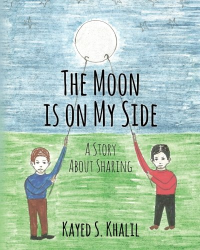 Read Online The Moon is on My Side: A Story About Sharing PDF