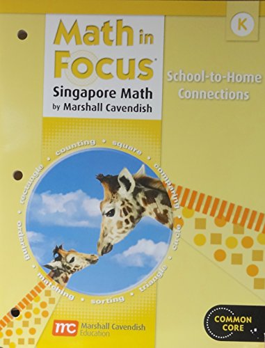 Math in Focus: Singapore Math: Home to School Connection Book Grade K