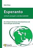 Esperanto - einfach, kompakt und übersichtlich