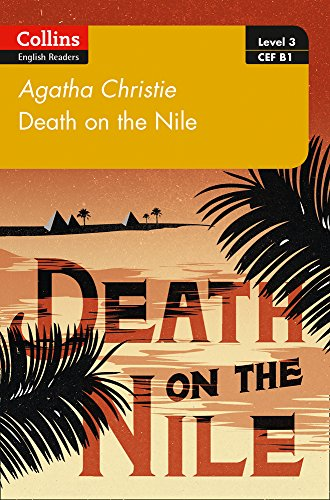 Death on the Nile: B1 (Collins Agatha Christie ELT Readers)