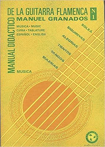Manual didactico de la guitarra flamenca 1: Vol 1 Manual de la ...