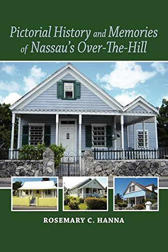 Read Online Pictorial History and Memories of Nassau's Over-The-Hill PDF