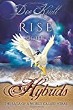 Rise of the Hybrids, Dee Krull, 149970643X