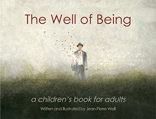 The Well of Being: A Children's Book for Adults]()